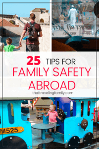 25 Tips for Family Safety Abroad