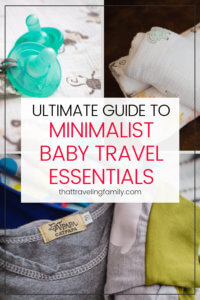 Baby Packing List: The Ultimate Guide to Minimalist Baby Travel Essentials