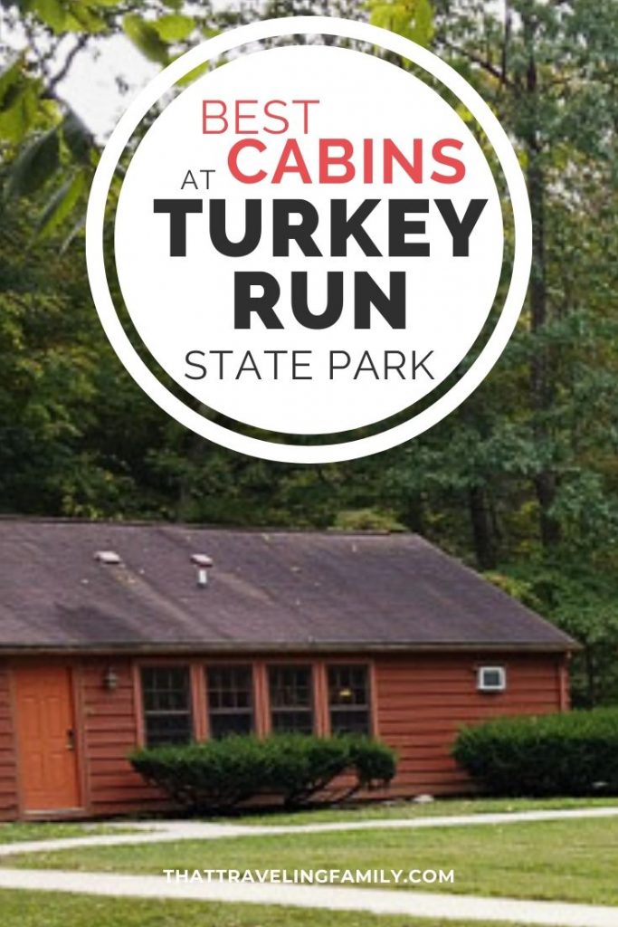 cabin in the woods with text overlay of Best Cabins at Turkey Run State Park